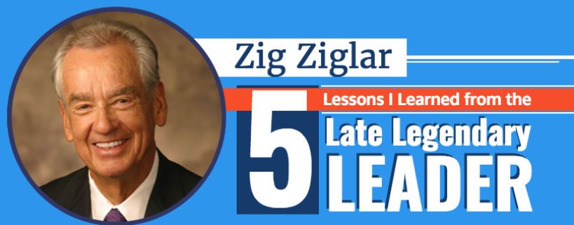 5 Lessons Learned from the Great Zig Ziglar – Infographic