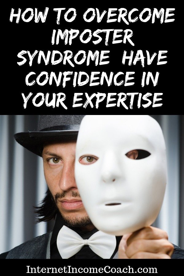 How to overcome imposter syndrome and have confidence in your expertise.