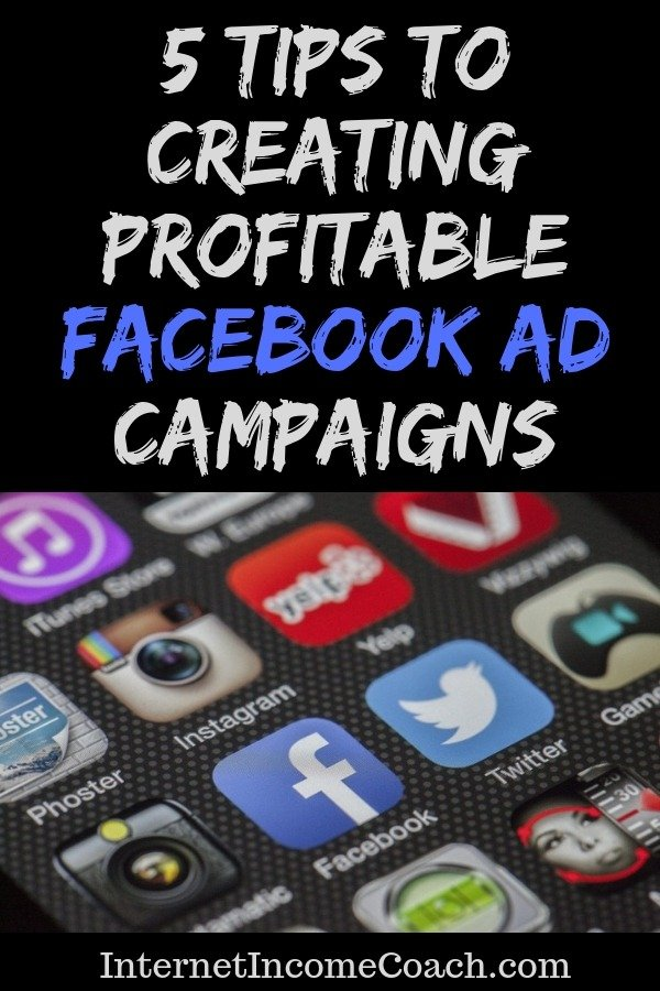 5 tips for creating profitable Facebook ad campaigns that drive traffic and make sales.