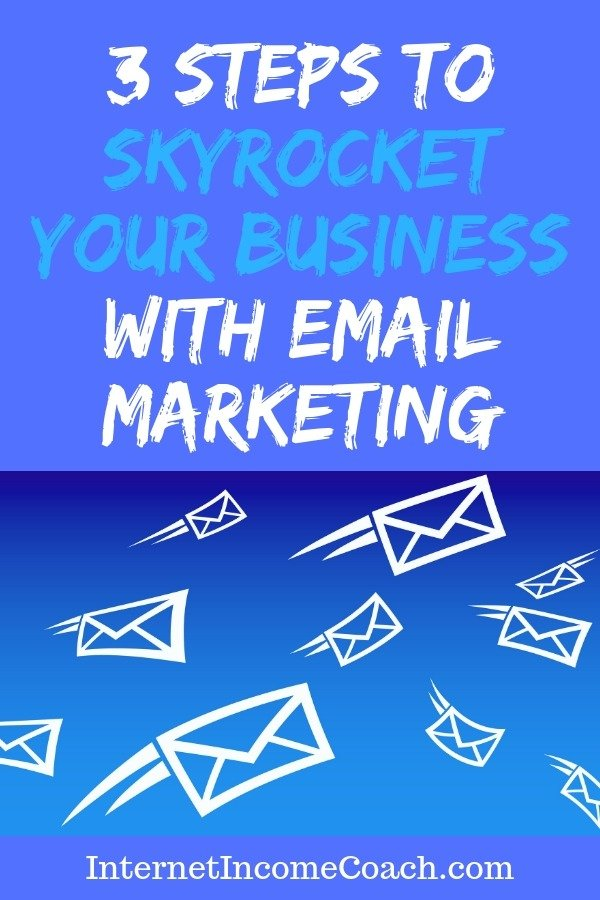 3 simple steps to skyrocketing your online business with email marketing. #emailmarketing