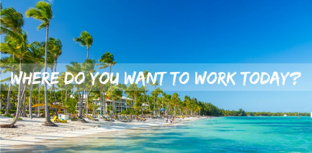 where do you want to work today?
